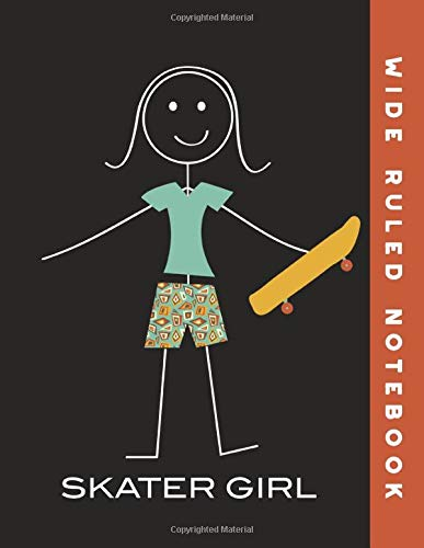 Wide Ruled Notebook: Skateboarding Girl Wide Ruled Journal