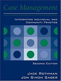Case Management: Integrating Individual and Community Practice