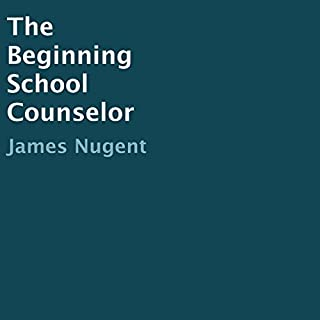 The Beginning School Counselor audiobook cover art