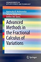 Advanced Methods in the Fractional Calculus of Variations 3319147552 Book Cover
