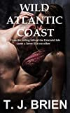 Wild Atlantic Coast: From the rolling hills of the Emerald Isle came a lover like no other (English...