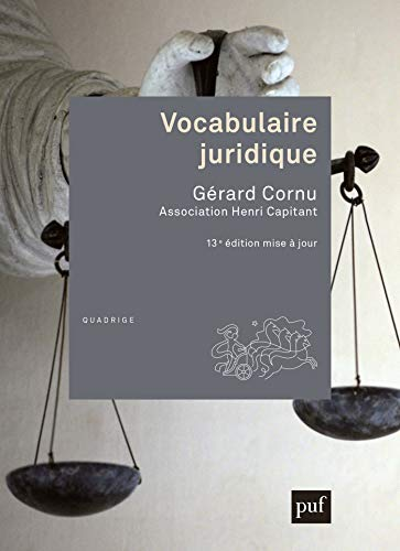 Vocabulaire juridique: Association Henri Capitant (French Edition)