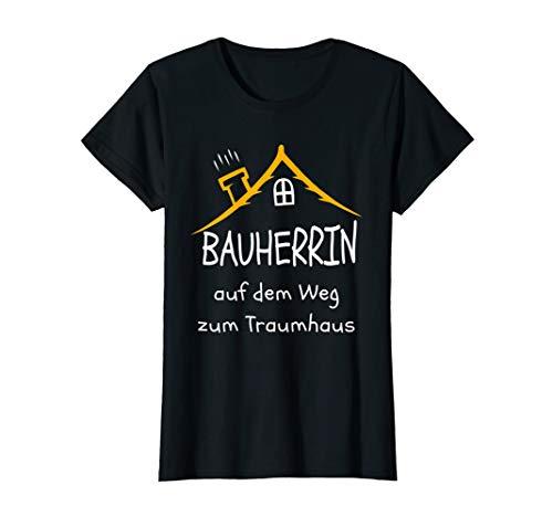 Damen Haus bauen 2020 | Häuslbauer | Weg zum Traumhaus T-Shirt