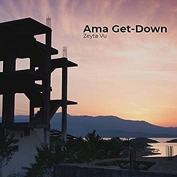 Ama Get-Down