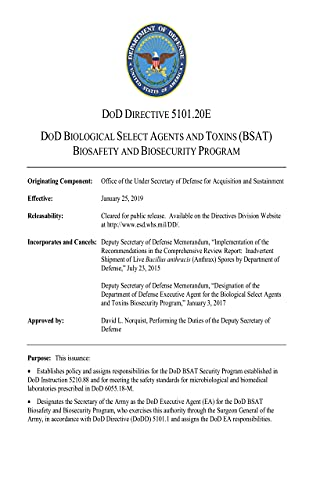 Department of Defense Directive 5101.20E: DoD Biological Select Agents and Toxins (BSAT) Biosafety a