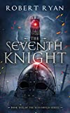 The Seventh Knight (The Kingshield Series Book 1) (English Edition)