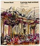 Tomaso Buzzi. Il principe degli architetti (1900-1981). Ediz. illustrata