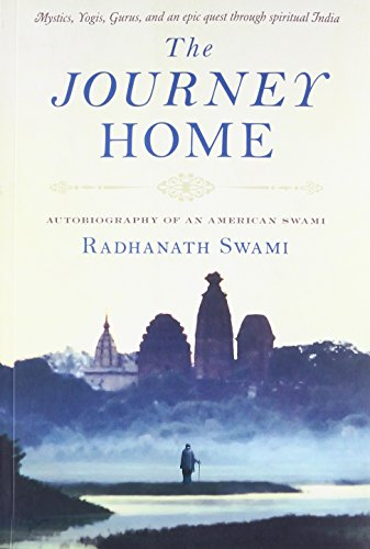 Journey Home: Autobiography of an American Swami