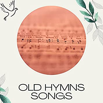 Old Hymns Songs