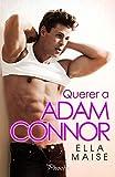Querer a Adam Connor (PHOEBE)