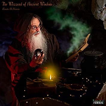 The Wizzard of Ancient Wisdom