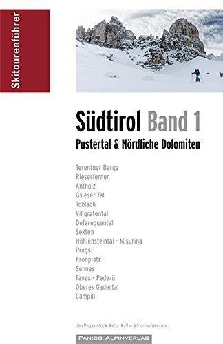 Skitourenführer Südtirol Band 1: Pustertal & Nördliche Dolomiten