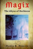 MAGIX: The Abyss of Darkness: 3
