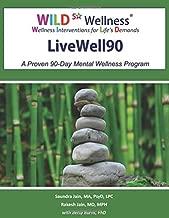 WILD 5 Wellness LiveWell90: A Proven 90-Day Mental Wellness Program