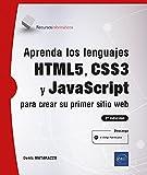 Aprenda los lenguajes HTML5, CSS3 y JavaScript para crear su primer sitio web (2ª edición)