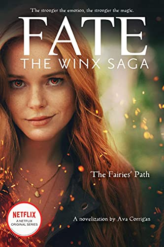 Compare Textbook Prices for The Fairies' Path Fate: The Winx Saga Tie-in Novel Media tie-in Media tie-in Edition ISBN 9781338692266 by Corrigan, Ava