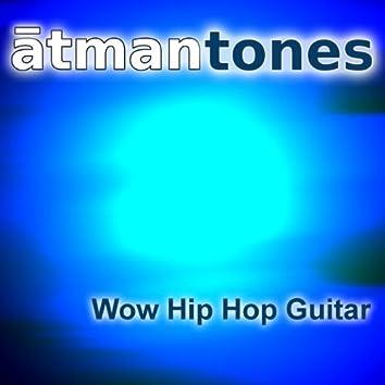 Wow Hip Hop Guitar