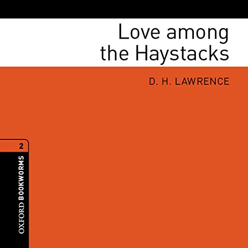Love among the Haystacks (Adaptation) audiobook cover art