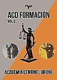 ACD Formación vol. 3: TEST para aspirante a Vigilante de Seguridad