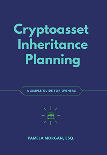Cryptoasset Inheritance Planning: A Simple Guide for Owners (English Edition)