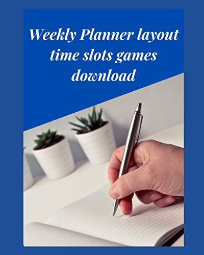 Weekly Planner layout time slots games download