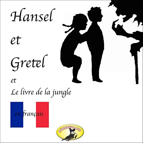 Hansel et Gretel / Le Livre de la jungle cover art