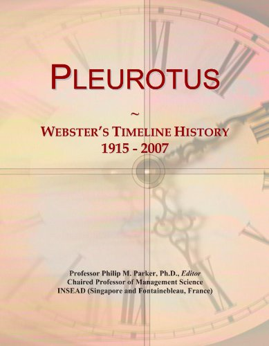 Pleurotus: Webster's Timeline History, 1915 - 2007