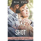 Take Your Shot (Your Blue-Collar Romance Book 1) (English Edition)