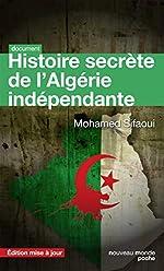 Histoire secrète de l'Algérie indépendante - Édition mise à jour de Mohamed Sifaoui