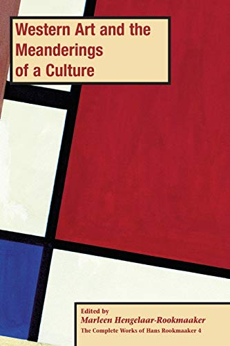 Western Art and the Meanderings of a Culture, PB (vol 4)
