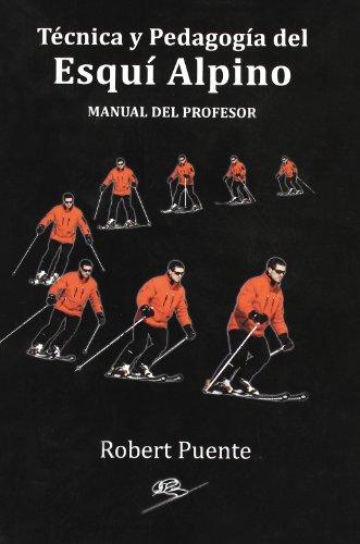Tecnica y pedagogia del esqui alpino