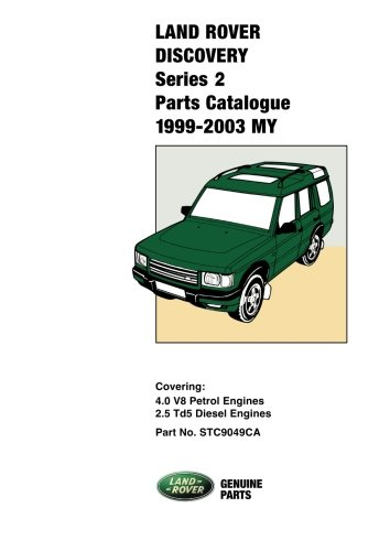 Land Rover Discovery Series II Parts Catalogue 1999-2003 MY (Official Parts Catalogues)