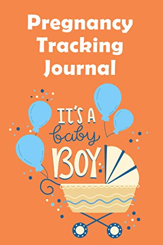 Pregnancy tracking journal It's a baby boy: Perfect Journal Notebook for Mom-to-be To Record Memorable Moments With Our Little Baby   Paperback, Soft Cover, 6x9 inch, Premium Design Inside