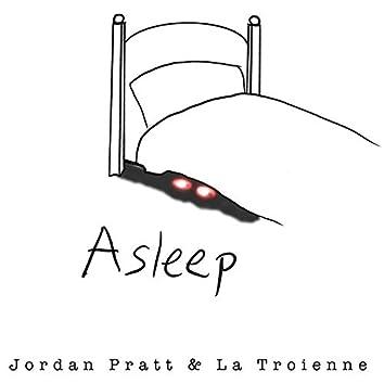 Asleep (feat. La Troienne)