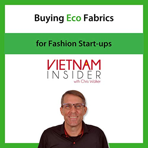 Buying Eco Fabrics for Fashion Start-ups Audiobook By Chris Walker cover art
