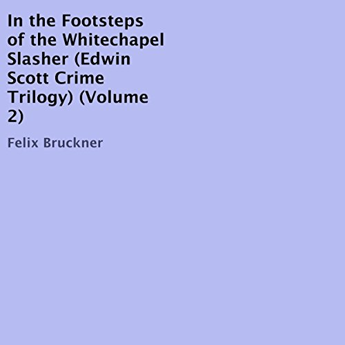 In the Footsteps of the Whitechapel Slasher audiobook cover art