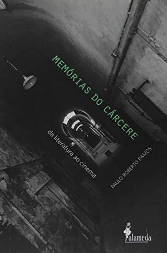 Memórias do Cárcere: da Literatura ao Cinema