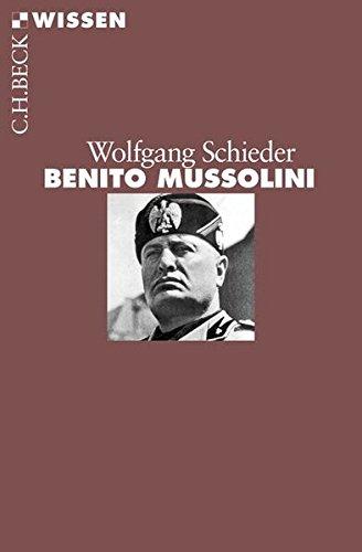 Benito Mussolini (Beck'sche Reihe)