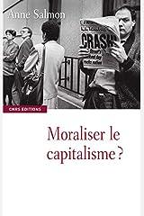 Moraliser le capitalisme? Broché
