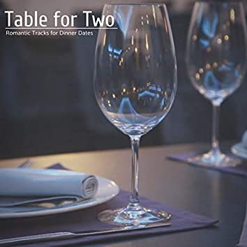 Table For Two - Romantic Tracks For Dinner Dates