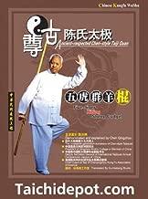 Five-tiger Killing Sheep Cudgel - Ancient-respected Chen-style Taiji Quan