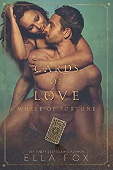 Cards of Love: Wheel of Fortune by [Ella Fox]