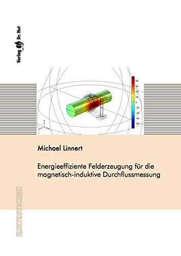Energieeffiziente Felderzeugung für die magnetisch-induktive Durchflussmessung (Elektrotechnik)