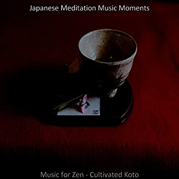 Music for Zen - Cultivated Koto