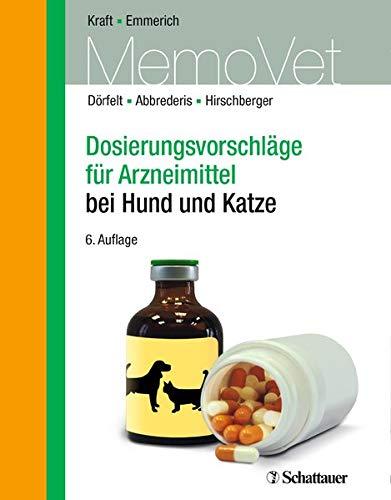 Dosierungsvorschläge für Arzneimittel bei Hund und Katze (DOSVET)