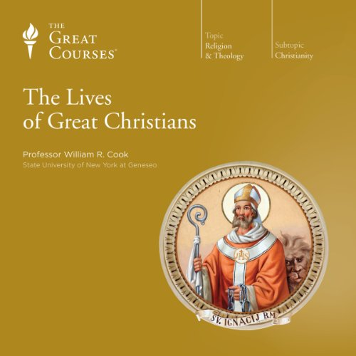 The Lives of Great Christians cover art