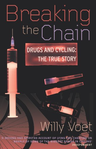 Breaking The Chain: Drugs and Cycling - The True Story
