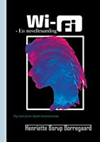 Wi-Fi: - En novellesamling
