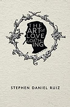 The Art of Love (& Loathing)