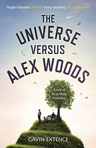 The Universe versus Alex Woods: An UNFORGETTABLE story of an unexpected friendship, an unlikely hero and an improbable journey (English Edition)